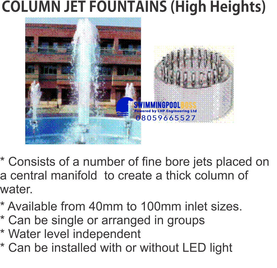 COLUMN JET FOUNTAINS